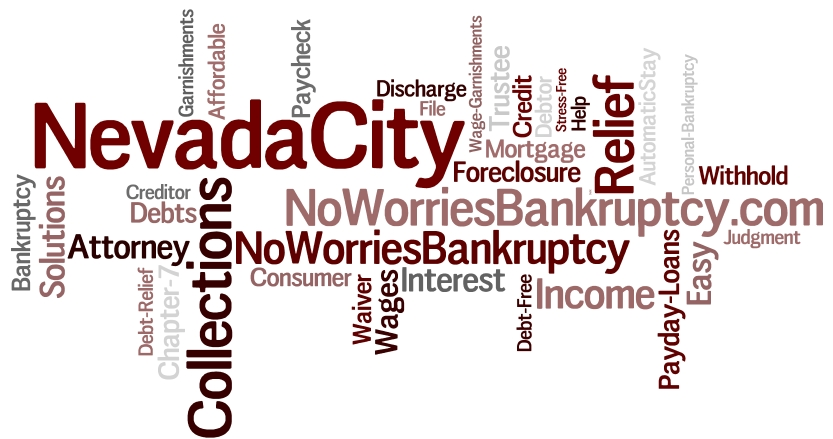 Nevada City Bankruptcy Attorney